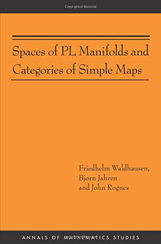 Spaces of PL Manifolds and Categories of Simple Maps (AM-186) (Paperback): Friedhelm Waldhausen, ...
