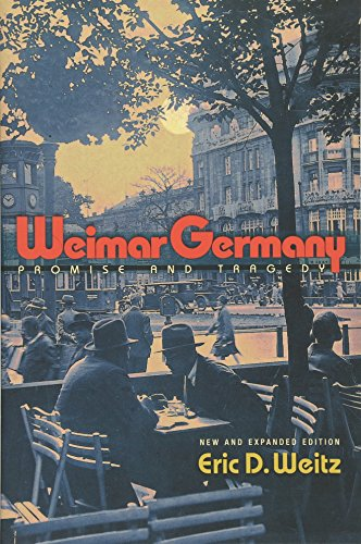 9780691157962: Weimar Germany: Promise and Tragedy
