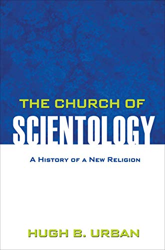 9780691158051: The Church of Scientology: A History of a New Religion