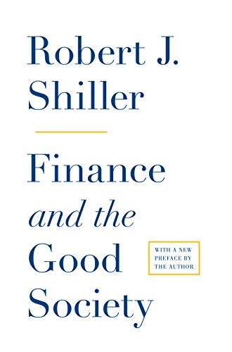 9780691158099: Finance and the Good Society