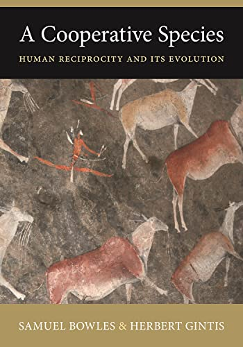 9780691158167: A Cooperative Species: Human Reciprocity and Its Evolution