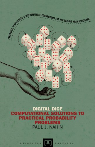 9780691158211: Digital Dice: Computational Solutions to Practical Probability Problems (Princeton Puzzlers)