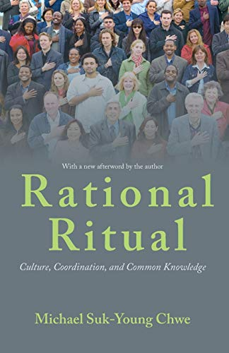 9780691158280: Rational Ritual: Culture, Coordination, and Common Knowledge