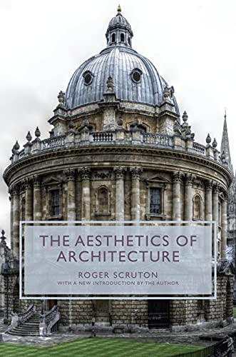 Aesthetics of Architecture (Paperback): Roger Scruton
