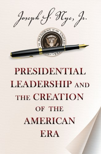 9780691158365: Presidential Leadership and the Creation of the American Era