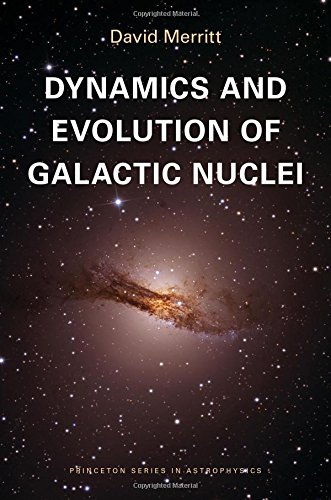 9780691158600: Dynamics and Evolution of Galactic Nuclei (Princeton Series in Astrophysics)