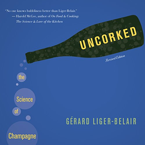 9780691158723: Uncorked: The Science of Champagne