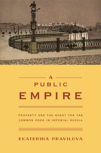 9780691159058: A Public Empire: Property and the Quest for the Common Good in Imperial Russia