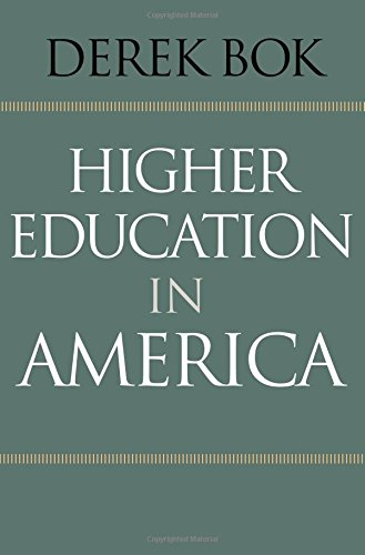 9780691159140: Higher Education in America (The William G. Bowen Memorial Series in Higher Education)