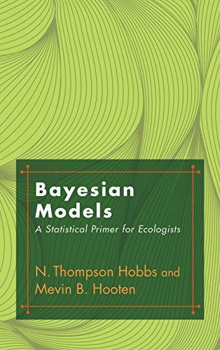 Bayesian Models: N. Thompson Hobbs, Mevin B. Hooten