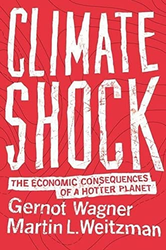 9780691159478: Climate Shock: The Economic Consequences of a Hotter Planet