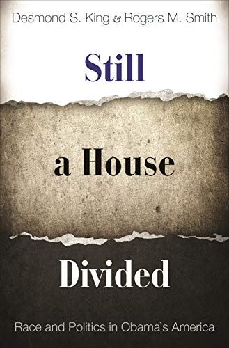 9780691159621: Still a House Divided – Race and Politics in Obama′s America