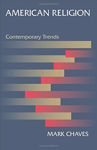 9780691159669: American Religion: Contemporary Trends