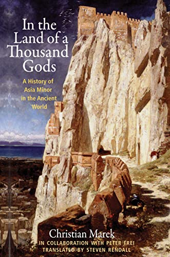 9780691159799: In the Land of a Thousand Gods: A History of Asia Minor in the Ancient World