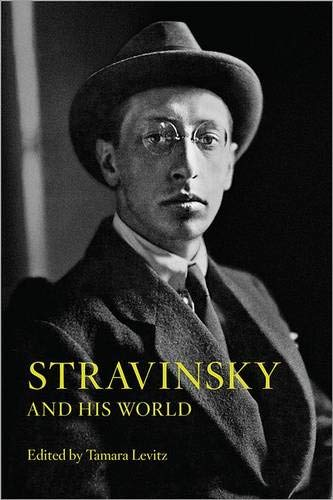 9780691159881: Stravinsky and His World (The Bard Music Festival)