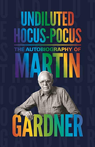 9780691159911: Undiluted Hocus-Pocus: The Autobiography of Martin Gardner