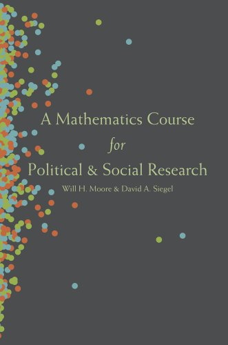 9780691159959: A Mathematics Course for Political and Social Research