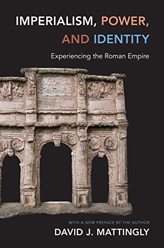 9780691160177: Imperialism, Power, and Identity: Experiencing the Roman Empire (Miriam S. Balmuth Lectures in Ancient History and Archaeology)