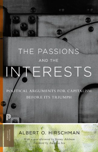 9780691160252: The Passions and the Interests: Political Arguments for Capitalism before Its Triumph (Princeton Classics)