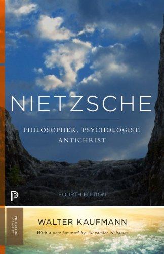 9780691160269: Nietzsche: Philosopher, Psychologist, Antichrist (Princeton Classics)
