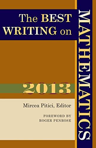 9780691160412: The Best Writing on Mathematics 2013