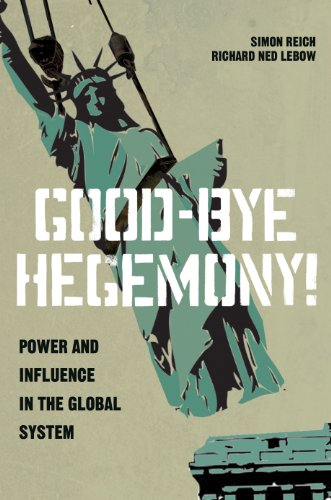 9780691160429: Good-Bye Hegemony!: Power and Influence in the Global System