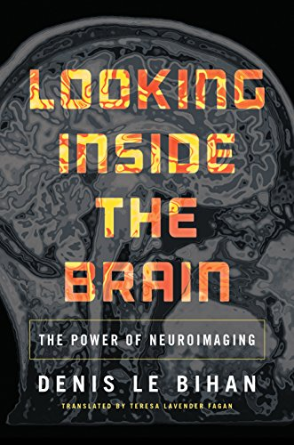 9780691160610: Looking Inside the Brain: The Power of Neuroimaging