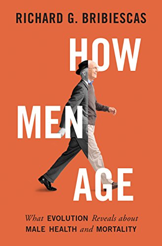 9780691160634: How Men Age: What Evolution Reveals about Male Health and Mortality