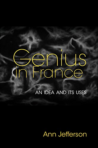 9780691160658: Genius in France: An Idea and Its Uses