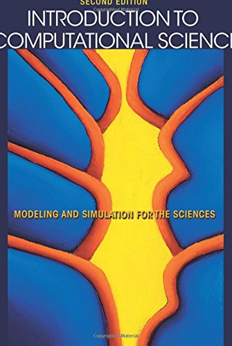 9780691160719: Introduction to Computational Science: Modeling and Simulation for the Sciences