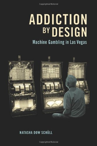 9780691160887: Addiction by Design: Machine Gambling in Las Vegas