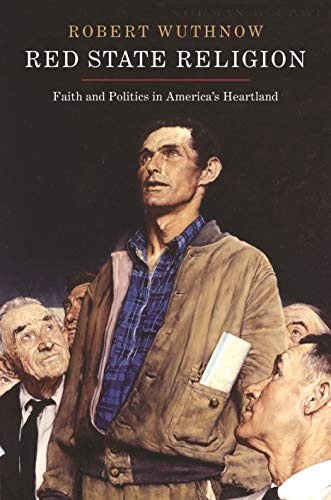 9780691160894: Red State Religion: Faith and Politics in America's Heartland