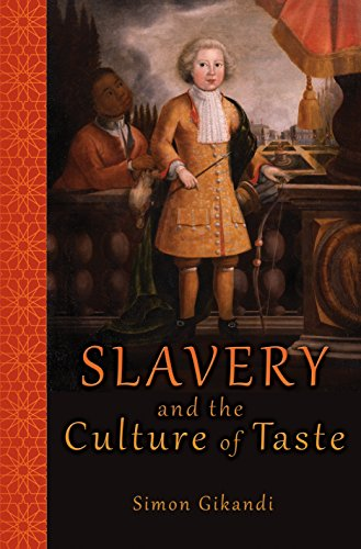 9780691160979: Slavery and the Culture of Taste