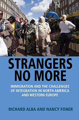 9780691161075: Strangers No More: Immigration and the Challenges of Integration in North America and Western Europe