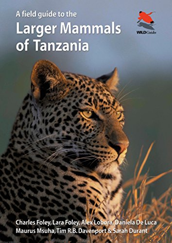 9780691161174: A Field Guide to the Larger Mammals of Tanzania (Princeton University Press (WILDGuides))