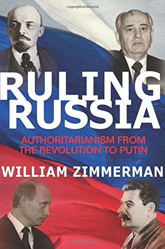 9780691161488: Ruling Russia: Authoritarianism from the Revolution to Putin