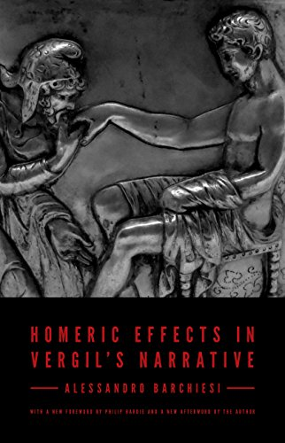 Homeric Effects in Vergil's Narrative: Barchiesi, Alessandro
