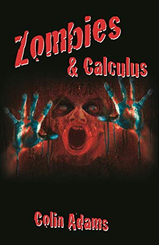 9780691161907: Zombies and Calculus