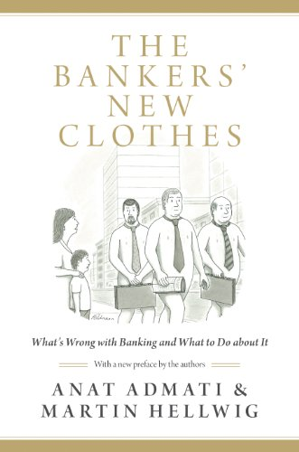 9780691162386: The Bankers' New Clothes: What's Wrong with Banking and What to Do about It