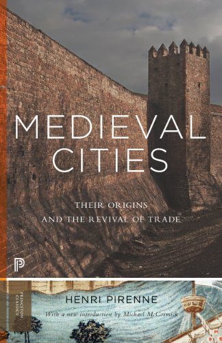 9780691162393: Medieval Cities: Their Origins and the Revival of Trade (Princeton Classics)