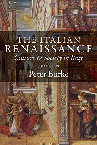 9780691162409: The Italian Renaissance: Culture and Society in Italy, Third Edition