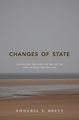 9780691162416: Changes of State: Nature and the Limits of the City in Early Modern Natural Law