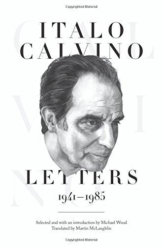 9780691162430: Italo Calvino: Letters, 1941-1985