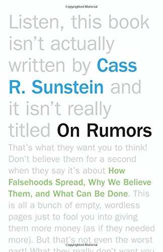 9780691162508: On Rumors: How Falsehoods Spread, Why We Believe Them, and What Can Be Done