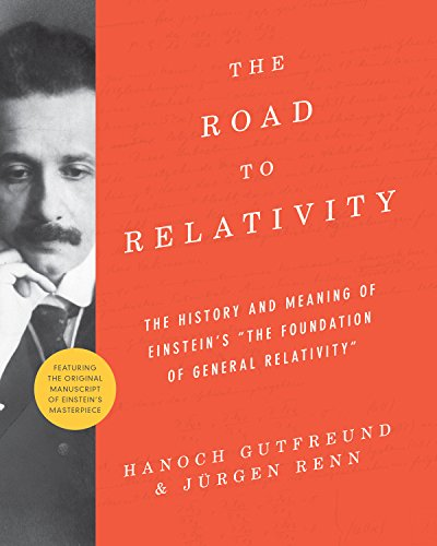 9780691162539: The Road to Relativity: The History and Meaning of Einstein's