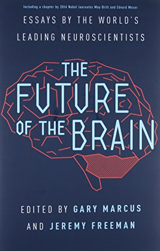 9780691162768: The Future of the Brain: Essays by the World's Leading Neuroscientists