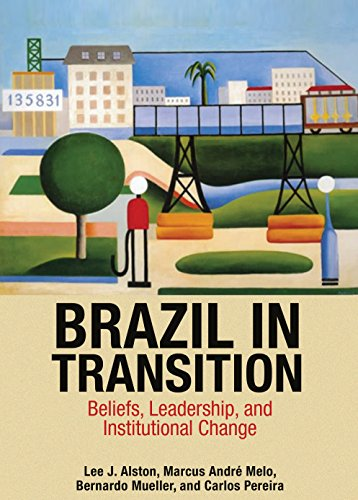 9780691162911: Brazil in Transition: Beliefs, Leadership, and Institutional Change (The Princeton Economic History of the Western World)