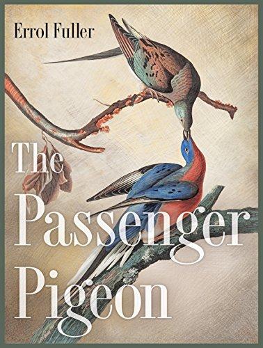 9780691162959: The Passenger Pigeon