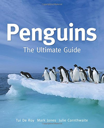 9780691162997: Penguins: The Ultimate Guide