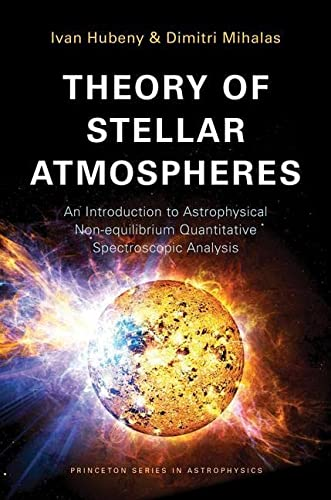 Theory of Stellar Atmospheres: Ivan Hubeny